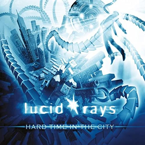 Hard Time in the City (Album) - Released 2013