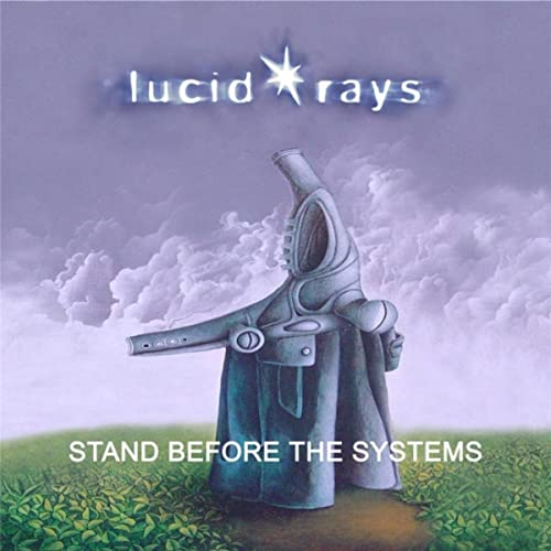 Stand Before the Systems- Released 2016